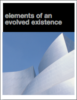 Elements of an Evolved Existence