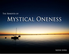 Benefits of Mystical Oneness